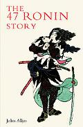 Forty-Seven Ronin Story