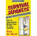 Survival Japanese How to Communicate Without Fuss or Fear Instantly