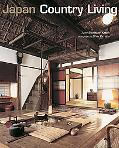 Japan Country Living Spirit, Tradition, Style