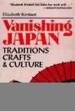 Vanishing Japan Traditions, Crafts, & Culture