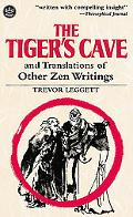 The Tiger's Cave and Translations of Other Zen Writings - Trevor Leggett - Paperback - REPRINT