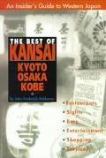 Best of Kansai Kyoto, Osaka, Kobe