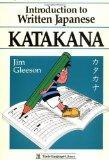 Introduction to Written Japanese Katakana (Tuttle Language Library)
