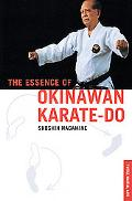 Essence of Okinawan Karate-Do (Shorin-Ryu)