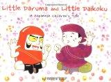 Little Daruma and Little Daikoku: A Japanese Children's Tale