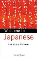Welcome to Japanese A Beginner's Survey of the Language