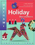 Origami Holiday Decorations For Christmas, Hanukkah and Kwanzaa