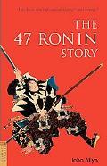 47 Ronin Story