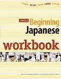 Beginning Japanese Workbook: Listen, Speak, Read, Write, Learn