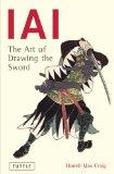 IAI: The Art Of Drawing The Sword