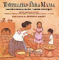 Tortillitas Para Mama and Other Nursery Rhymes Spanish and English
