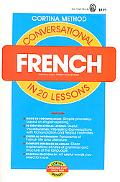Conversational French in Twenty Lessons Illustrated, Intended for Self-Study and for Use in ...