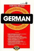 Conversational German in 20 Lessons Illustrated, Intended for Self-Study and for Use in Scho...
