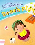 Beach Play - Marsha Hayles - Hardcover