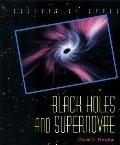 Black Holes and Supernovae - David E. Newton - Hardcover