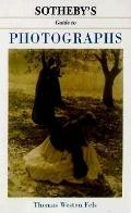 Sotheby's Guide to Photography - Thomas Weston W. Fels - Paperback - 1 ED