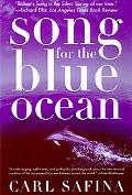 Song for the Blue Ocean Encounters Along the World's Coasts and Beneath the Seas