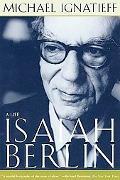 Isaiah Berlin A Life