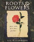 Roots & Flowers Poets and Poems on Family