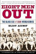 Eight Men Out The Blacksox and the 1919 World Series