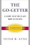 Go-Getter A Story That Tells You How to Be One