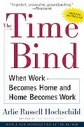 Time Bind When Work Becomes Home and Home Becomes Work