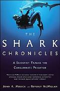 Shark Chronicles A Scientist Tracks the Consummate Predator