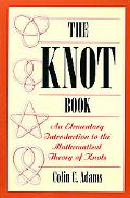 Knot Book An Elementary Introduction to the Mathematical Theory of Knots