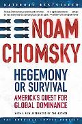 Hegemony or Survival America's Quest for Global Dominance