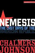 Nemesis The Last Days of the American Republic