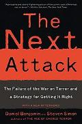 Next Attack The Failure of the War on Terror And a Strategy for Getting It Right