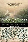 Brutal Journey Cabeza De Vaca and the Epic First Crossing of North America