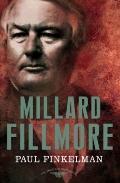 Millard Fillmore : The 13th President, 1850-1853