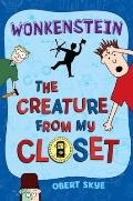 The Creature from My Closet: Wonkenstein