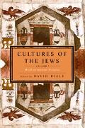 Cultures of the Jews Mediterranean Origins
