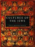 Cultures of the Jews A New History