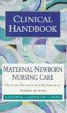 Clinical Handbook Maternal-Newborn Nursing Care  The Nurse, the Family, and the Community