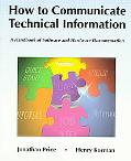 How to Communicate Technical Information A Handbook of Software and Hardware Documentation