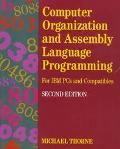 Computer Organization and Assembly Language Programming For IBM PCs and Compatibles