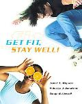 Get Fit, Stay Well!