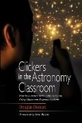 Clickers in the Astronomy Classroom How to Enhance Astronomy Teaching Using Classroom Respon...