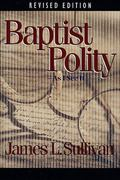 Baptist Polity As I See It
