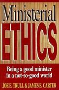 Ministerial Ethics:being a Good...