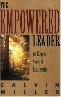 Empowered Leader 10 Keys to Servant Leadership