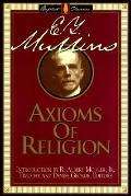 Axioms of Religion - Edgar Young Mullins - Hardcover