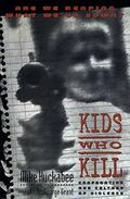 Kids Who Kill C