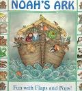 Noah's Ark; Fun with Flaps and Pops! - Tim Wood - Hardcover