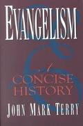 Evangelism A Concise History