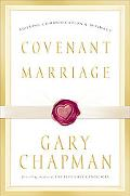 Covenant Marriage Building Communication & Intimacy