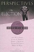 Perspectives on Election Five Views